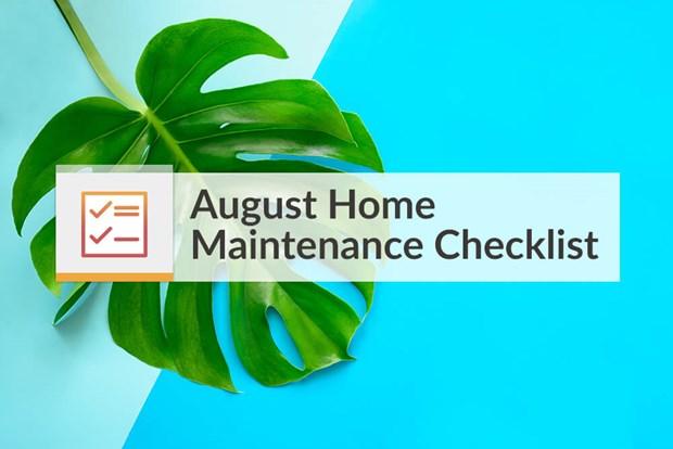 august home maintenance checklist home maintenance