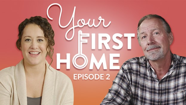Your First Home: Episode 2