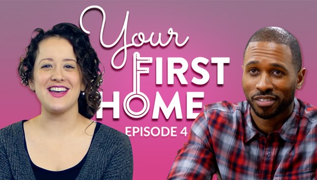 Video: Your First Home Episode 4