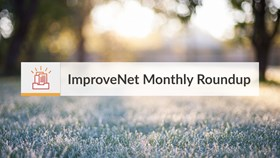 ImproveNet Monthly Roundup:  November 2017
