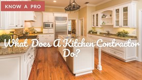 What Does A Kitchen Remodeling Contractor Do?