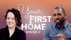 Video: Your First Home Episode 3