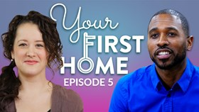 Video: Your First Home Episode 5
