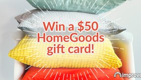 ImproveNet March Giveaway: Your First Home - $50 to HomeGoods!